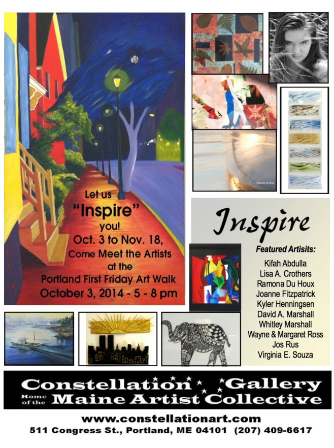 Current exhibit until Nov. 18th at the Constellation Gallery on Congress Street